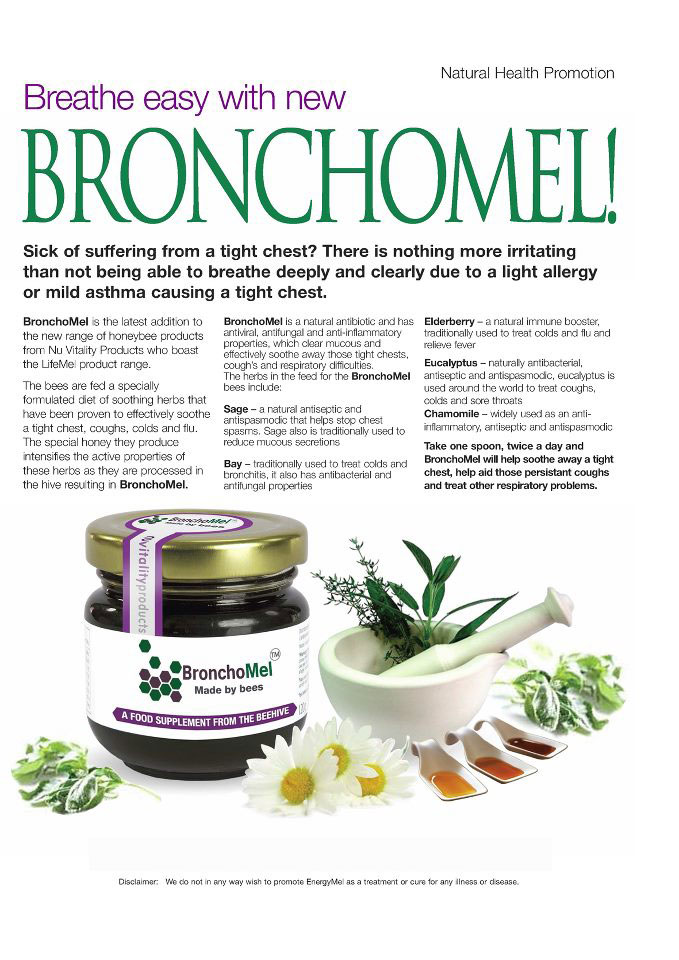Bronchomel is a product of bees that is very useful for maintaing the lungs and chest.